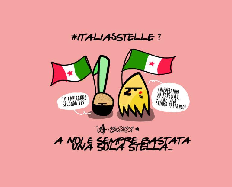 Italia5Stelle: a noi ne basta una sola.